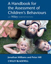 Handbook of Behavioural Assessment in Children